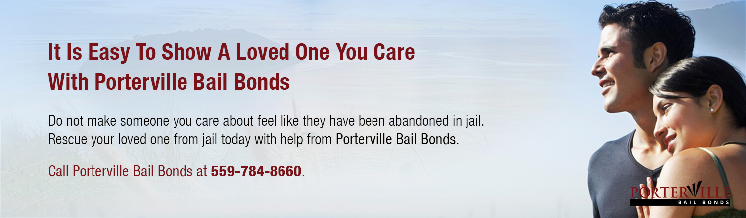 Contact our agents at Porterville Bail Bonds at (559) 784-8660.